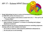 API 17   Subsea HPHT Discussion