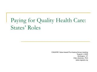 Paying for Quality Health Care:  States  Roles
