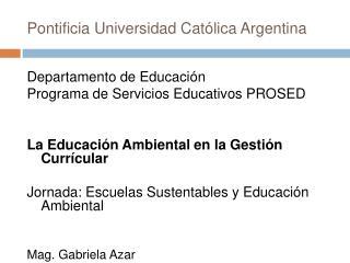 Pontificia Universidad Cat lica Argentina