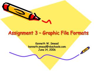 Assignment 3   Graphic File Formats