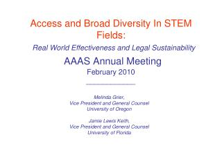 Access and Broad Diversity In STEM Fields: Real World Effectiveness and Legal Sustainability AAAS Annual Meeting Februa