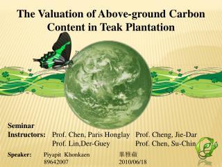 Seminar  Instructors:  Prof. Chen, Paris Honglay   Prof. Cheng, Jie-Dar               Prof. Lin,Der-Guey          Prof.