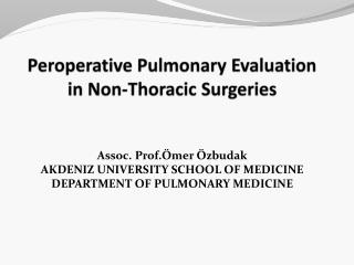 Peroperative Pulmonary Evaluation in Non-Thoracic Surgeries