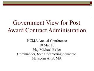 Government View for Post Award Contract Administration