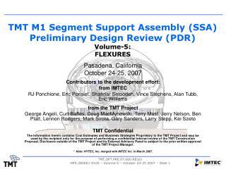 TMT.OPT.PRE.07.060.REL01  HPS-280001-0105   Volume-5   October 24-25 2007   Slide 1