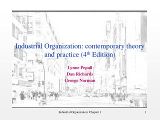 Industrial Organization: contemporary theory and practice 4th Edition