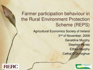 Farmer participation behaviour in the Rural Environment Protection Scheme REPS