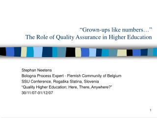 Grown-ups like numbers   The Role of Quality Assurance in Higher Education