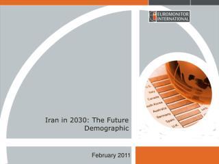 Iran in 2030: The Future Demographic