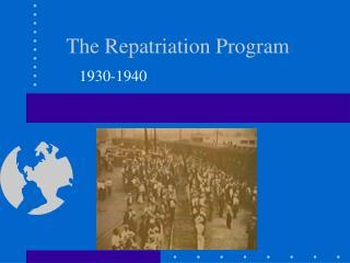 The Repatriation Program