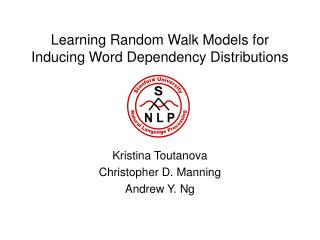 Learning Random Walk Models for Inducing Word Dependency Distributions