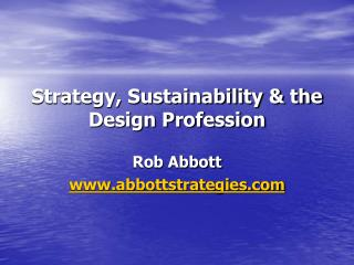 Strategy, Sustainability  the Design Profession