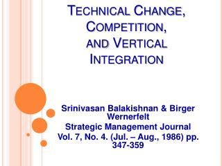 Technical Change, Competition,  and Vertical Integration