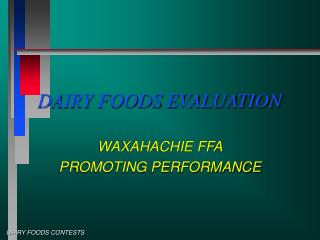 DAIRY FOODS EVALUATION