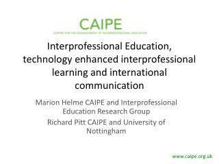 Interprofessional Education,  technology enhanced interprofessional learning and international communication
