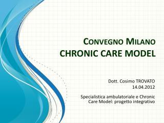 Convegno Milano CHRONIC CARE MODEL