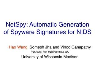 NetSpy: Automatic Generation of Spyware Signatures for NIDS