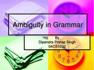 Ambiguity in Grammar