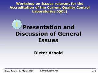 Workshop on Issues relevant for the Accreditation of the Current Quality Control Laboratories QCL