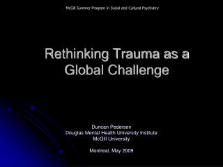 Rethinking Trauma as a Global Challenge