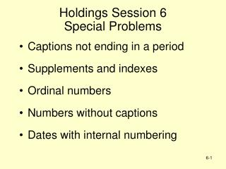 Holdings Session 6 Special Problems