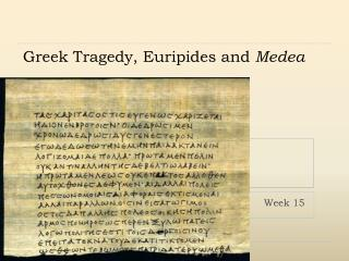 Greek Tragedy, Euripides and Medea
