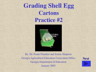 Grading Shell Egg Cartons Practice 2