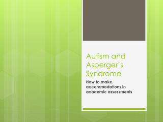 Autism and Asperger s Syndrome