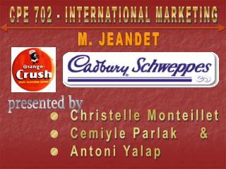 CPE 702 - INTERNATIONAL MARKETING