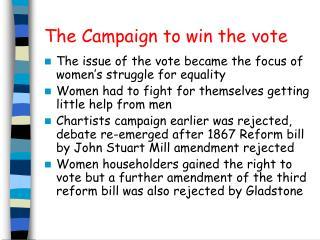The Campaign to win the vote