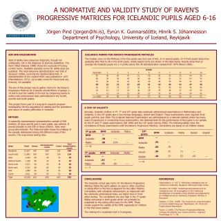 A NORMATIVE AND VALIDITY STUDY OF RAVEN S  PROGRESSIVE MATRICES FOR ICELANDIC PUPILS AGED 6-16  J rgen Pind jorgenhi.is,