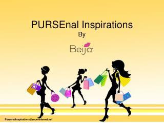 PURSEnal Inspirations By
