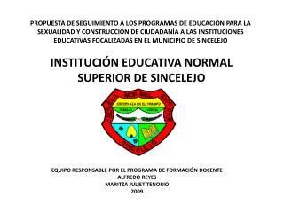 PROPUESTA DE SEGUIMIENTO A LOS PROGRAMAS DE EDUCACI N PARA LA SEXUALIDAD Y CONSTRUCCI N DE CIUDADAN A A LAS INSTITUCIONE