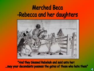 Merched Beca -Rebecca and her daughters