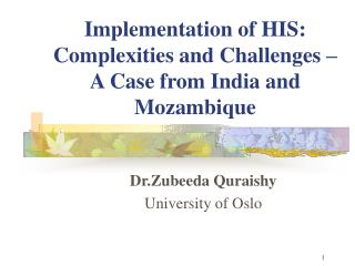 Implementation of HIS: Complexities and Challenges   A Case from India and Mozambique