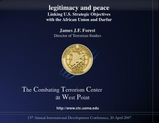 Legitimacy and peace Linking U.S. Strategic Objectives  with the African Union and Darfur