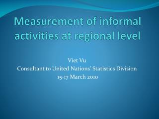 Measurement of informal activities at regional level