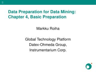 Data Preparation for Data Mining: Chapter 4, Basic Preparation
