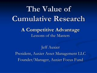 The Value of  Cumulative Research