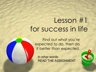 Lesson 1  for success in life