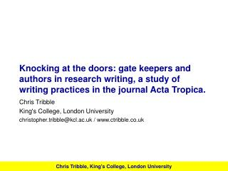 Knocking at the doors: gate keepers and authors in research writing, a study of writing practices in the journal Acta Tr