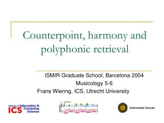 Counterpoint, harmony and polyphonic retrieval