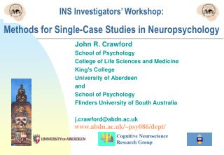 INS Investigators  Workshop:  Methods for Single-Case Studies in Neuropsychology