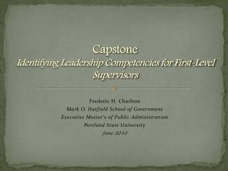 Capstone Identifying Leadership Competencies for First-Level Supervisors