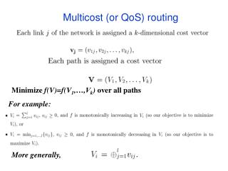 Multicost or QoS routing