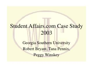 Student Affairs Case Study 2003