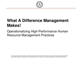 What A Difference Management Makes  Operationalizing High-Performance Human Resource Management Practices