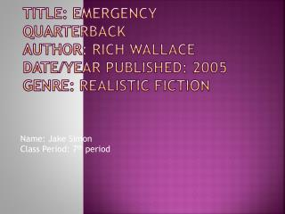 Title: Emergency quarterback Author: Rich Wallace Date