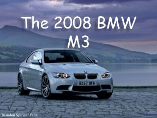 The 2008 BMW M3