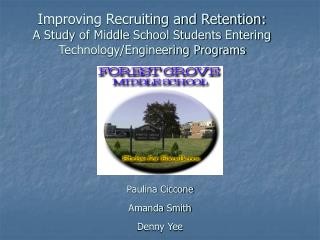 Improving Recruiting and Retention: A Study of Middle School Students Entering Technology